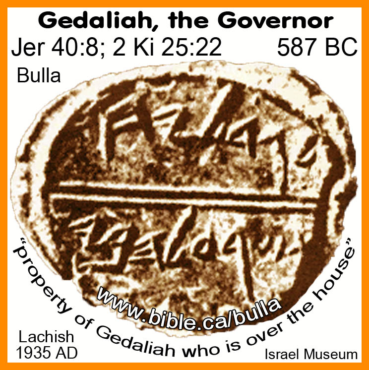 http://www.bible.ca/bulla/bible-archeology-jeremiah-clay-bullae-seal-inscription-property-of-belonging-to-Gedaliah-who-is-over-the-house-Lachish-2-Kings-25-22-587bc.jpg