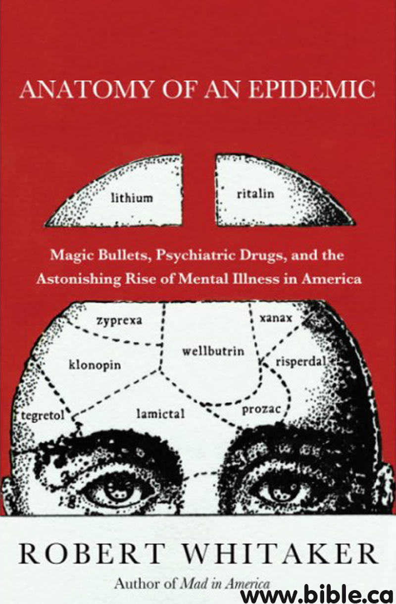 Anatomy of an Epidemic, Robert Whitaker, 2010 AD